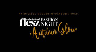 FLESZ FASHION NIGHT 2017